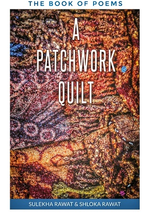 A Patchwork Quilt - The Book of Poems